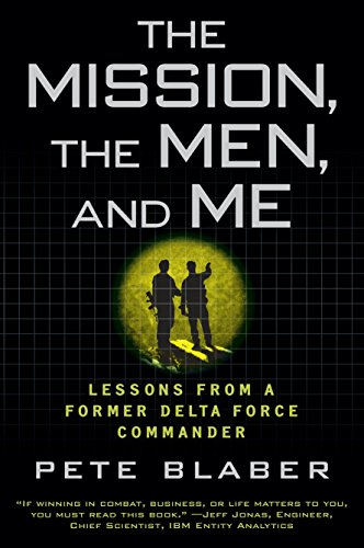 9780425236574: The Mission, the Men, and Me: Lessons from a Former Delta Force Commander