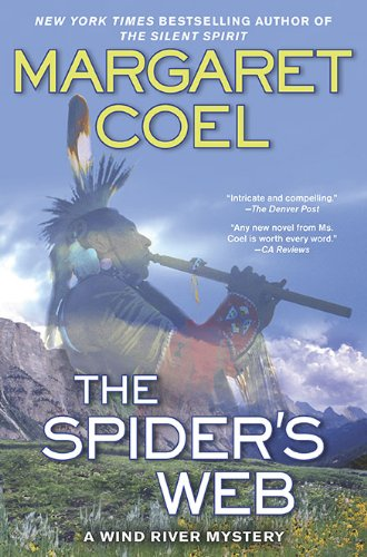 The Spider's Web (A Wind River Reservation Myste) (0425236609) by Margaret Coel
