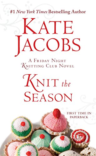 9780425236765: Knit the Season: A Friday Night Knitting Club Novel (Friday Night Knitting Club Series)