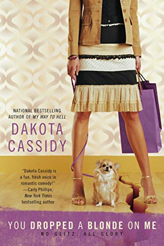 You Dropped a Blonde on Me (0425236994) by Cassidy, Dakota