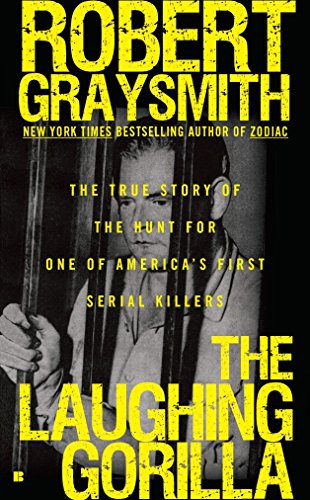 9780425237366: The Laughing Gorilla: The True Story of the Hunt for One of America's First Serial Killers