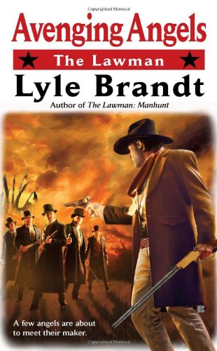 9780425237373: The Lawman: Avenging Angels