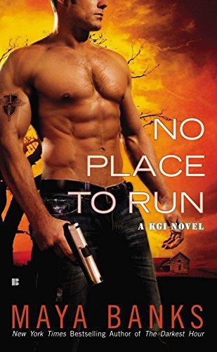 No Place to Run (A KGI Novel): Maya Banks
