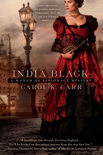 9780425238660: India Black (A Madam of Espionage Mystery)