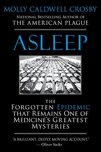9780425238738: Asleep: The Forgotten Epidemic that Remains One of Medicine's Greatest Mysteries