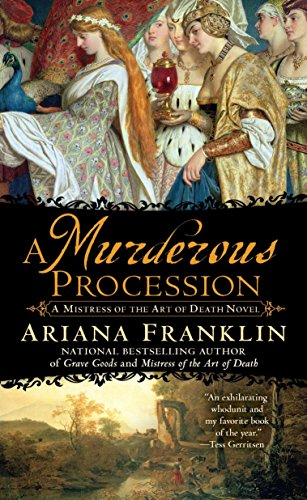 A Murderous Procession (Mistress of the Art of Death): Franklin, Ariana