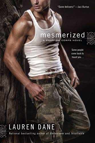 Mesmerized (Phantom Corps, Book 2): Lauren Dane