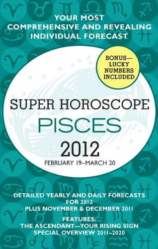 9780425239469: Pisces (Super Horoscopes 2012)