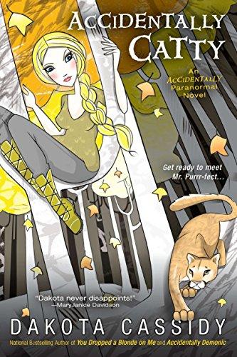 Accidentally Catty (The Accidental Series, Book 5): Cassidy, Dakota