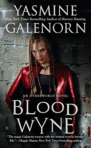 Blood Wyne (Sisters of the Moon, Book: Galenorn, Yasmine
