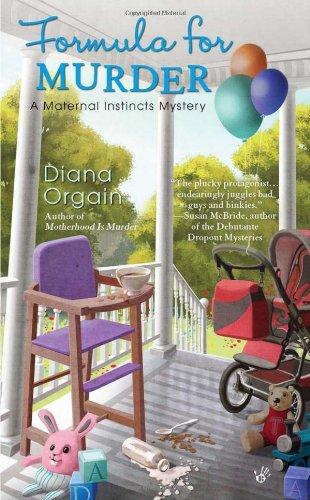 9780425239889: Formula for Murder (A Maternal Instincts Mystery)