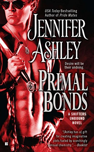 Primal Bonds (Shifters Unbound, Book 2): Ashley, Jennifer