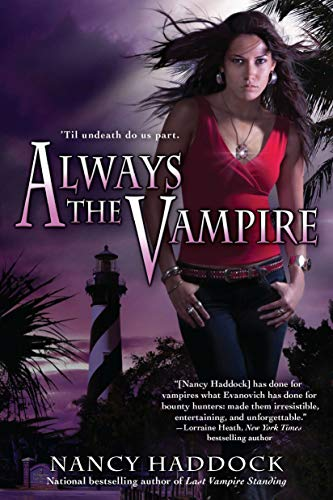 Always the Vampire: Haddock, Nancy
