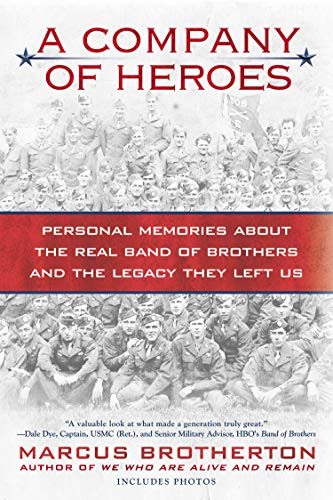 9780425240953: A Company of Heroes: Personal Memories about the Real Band of Brothers and the Legacy They Left Us