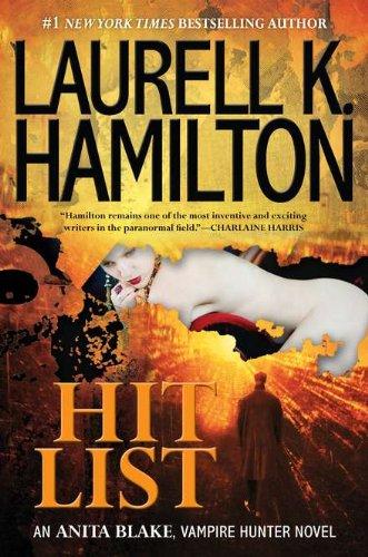 9780425241134: Hit List (Anita Blake, Vampire Hunter)