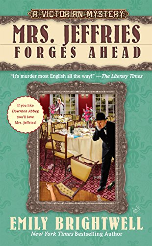 Mrs. Jeffries Forges Ahead (A Victorian Mystery)