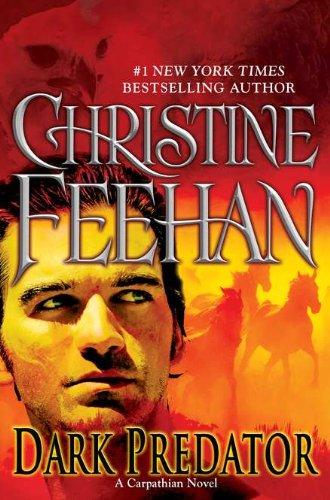 Dark Predator (Carpathian): Christine Feehan