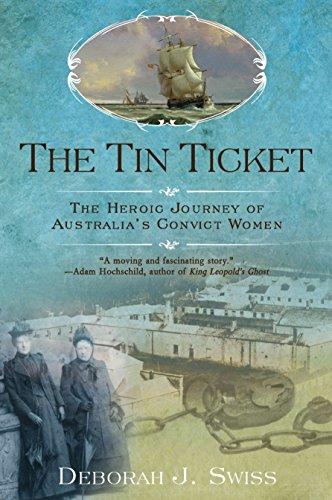 9780425243077: The Tin Ticket: The Heroic Journey of Australia's Convict Women