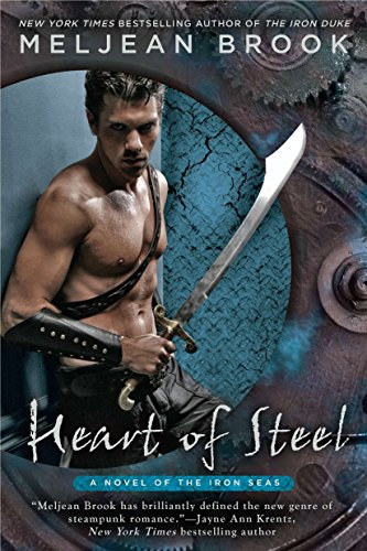 9780425243305: Heart of Steel (Iron Seas)