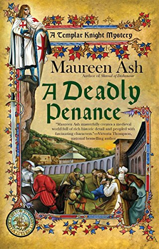 Deadly Penance, A (Templar Night Mystery): Maureen Ash