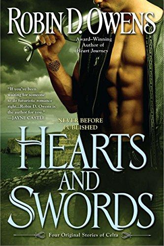 Hearts and Swords: Four Original Stories of Celta: Owens, Robin D.