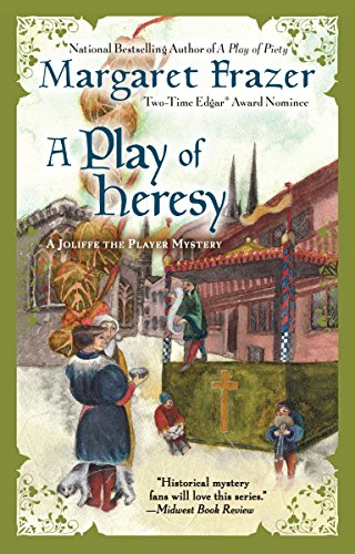 A Play of Heresy (Joliffe the Player Mysteries): Frazer, Margaret