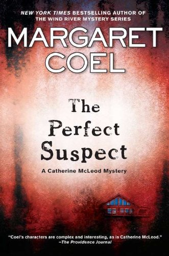 The Perfect Suspect (Catherine McLeod Mysteries, No. 2)