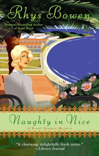 Naughty In Nice (A Royal Spyness Mystery, Band 5)