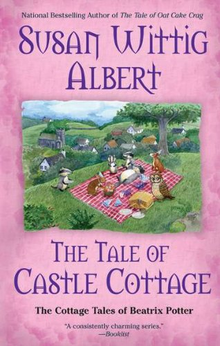 9780425243503: The Tale of Castle Cottage (The Cottage Tales of Beatrix Potter)