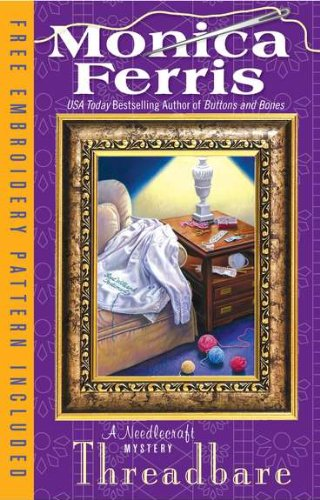 9780425243589: Threadbare (Needlecraft Mystery)