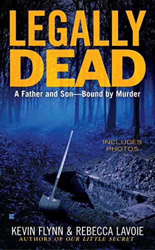 9780425243664: Legally Dead : A Father and Son Bound by Murder