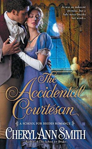 9780425243978: The Accidental Courtesan (School for Brides Romance)
