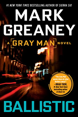 9780425244081: Ballistic: A Gray Man Novel