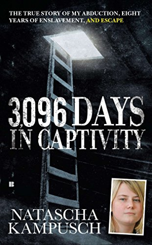 9780425244289: 3,096 Days in Captivity: The True Story of My Abduction, Eight Years of Enslavement, and Escape