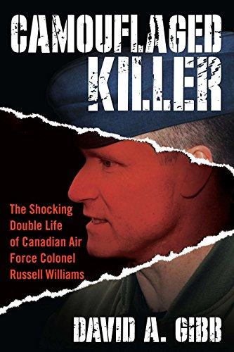 9780425244395: Camouflaged Killer: The Shocking Double Life of Canadian Air Force Colonel Russell Williams