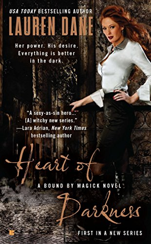 Heart of Darkness (A Bound By Magick: Lauren Dane