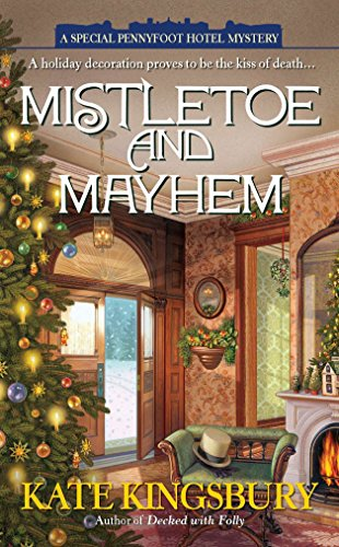 9780425244562: Mistletoe and Mayhem (A Special Pennyfoot Hotel Myst)