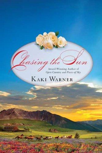 9780425244951: Chasing the Sun (Western Romance, A)