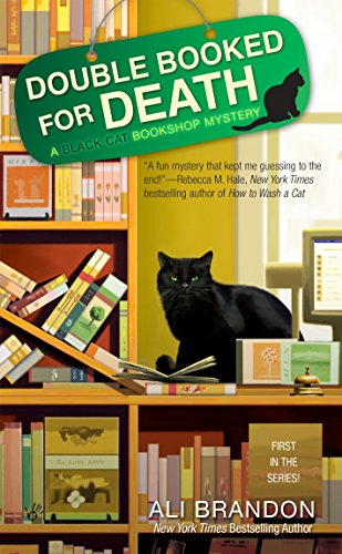 Double Booked for Death (A Black Cat Bookshop Mystery): Brandon, Ali