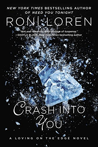 9780425245248: Crash Into You (A Loving on the Edge Novel)