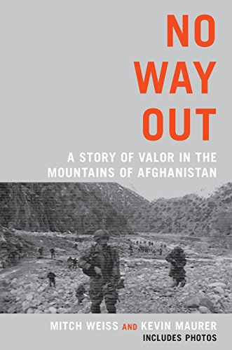 9780425245262: No Way Out: A Story of Valor in the Mountains of Afghanistan