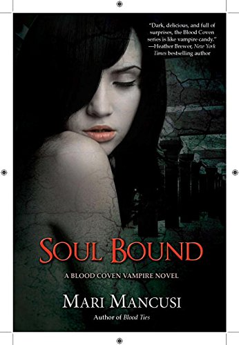 9780425245477: Soul Bound (A Blood Coven Vampire Novel)