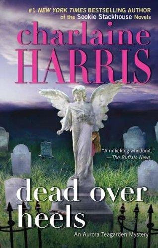 9780425245545: Dead Over Heels (An Aurora Teagarden Mystery)
