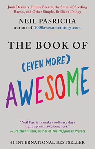9780425245552: The Book of (Even More) Awesome: Junk Drawers, Puppy Breath, the Smell of Sizzling Bacon, and Other Simple, Brilliant Things