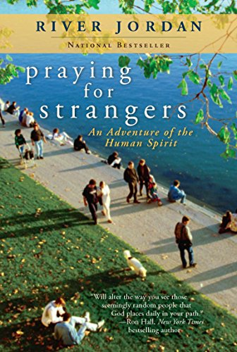 9780425245606: Praying for Strangers: An Adventure of the Human Spirit