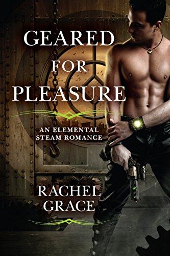 9780425245668: Geared for Pleasure (Elemental Steam Romance)