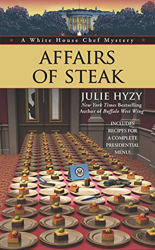 9780425245835: Affairs of Steak (A White House Chef Mystery)