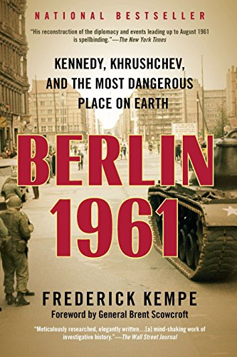 9780425245941: Berlin 1961: Kennedy, Khrushchev, and the Most Dangerous Place on Earth