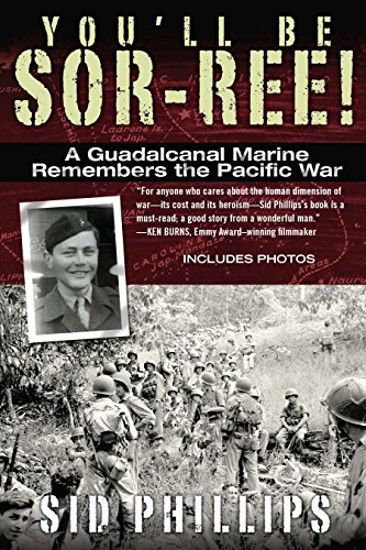 9780425246290: You'll Be Sor-Ree!: A Guadalcanal Marine Remembers the Pacific War