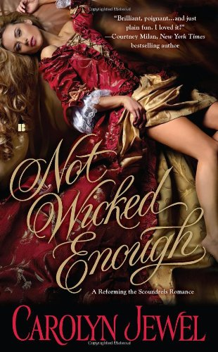 9780425246603: Not Wicked Enough (Reforming the Scoundrels)